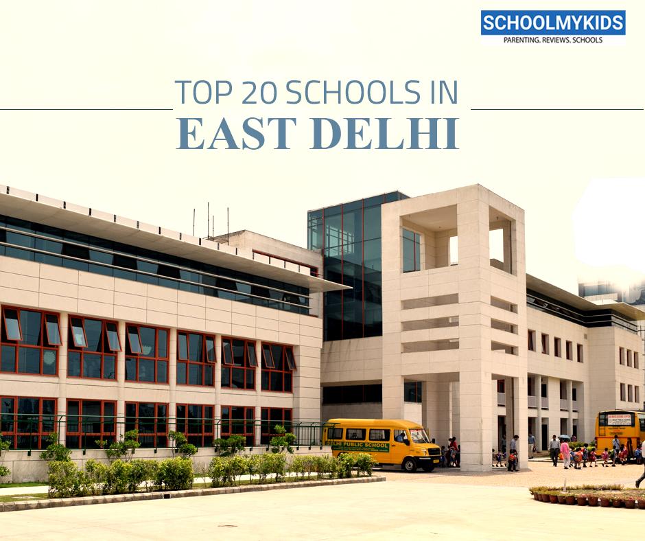 Top 20 Schools in East Delhi 2020 – List of Top Schools in East Delhi (updated)