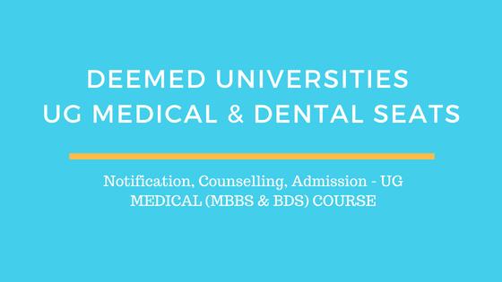 Deemed Universities UG Medical / Dental Seats – Counseling, Admission 2019 – UG Medical (MBBS & BDS) Course