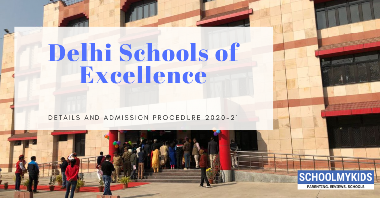 List of Schools of Excellence in Delhi | Detail & Admission Procedure 2020-21 (Updated)