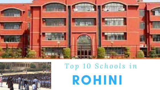 Top 10 Schools in Rohini 2018 – List of Top Schools in Rohini Delhi (updated)