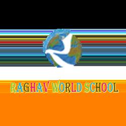 Raghav World School