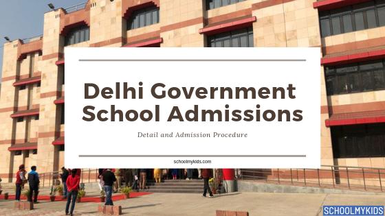 Admission in Delhi Government Sarvodaya Vidyalayas School – Delhi Government School Admissions 2021-22 (Updated)