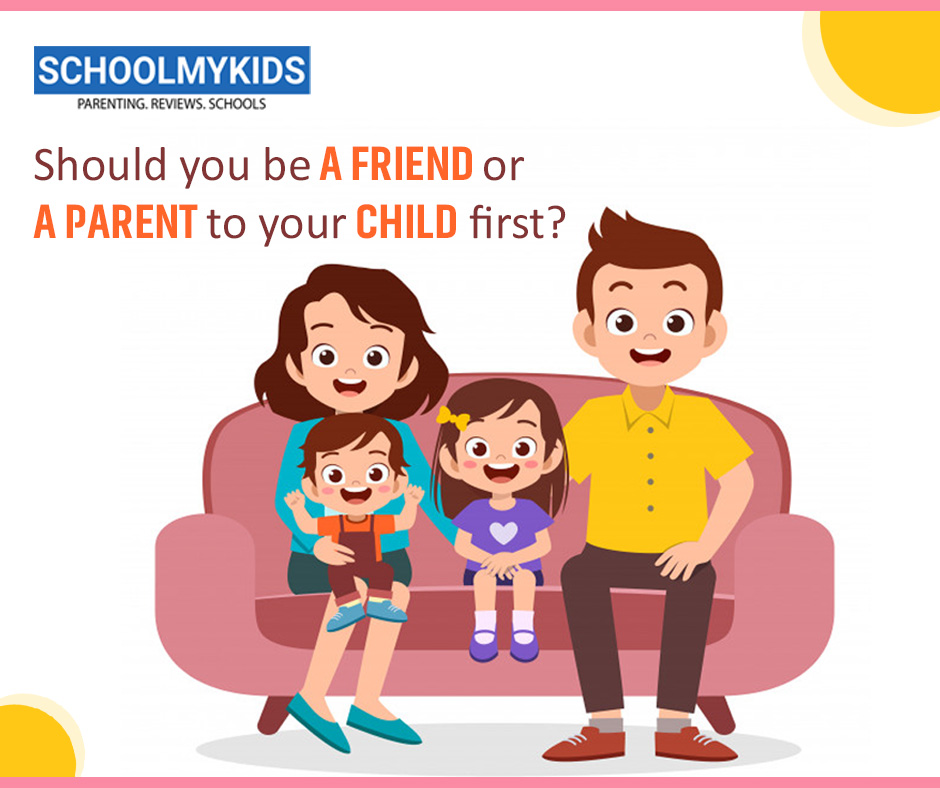 Should You Be a Friend or a Parent to Your Child First?